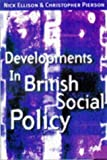 img - for Developments in British Social Policy book / textbook / text book