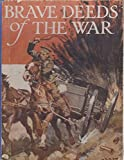 img - for Brave Deeds Of The War book / textbook / text book