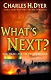 Whats Next?: God, Israel, and the Future of Iraq