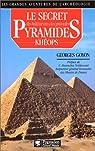 Le secret des b�tisseurs des grandes pyramides par Goyon