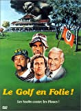 Le Golf en folie...
