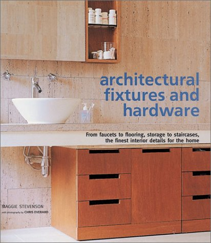 architectural fixtures and hardware from faucets to