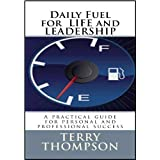 Daily Fuel for LIFE and LEADERSHIP