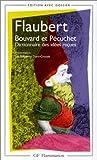 echange, troc Gustave Flaubert - Bouvard et Pecuchet : Dictionnaire des idées reçues