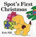 Spot's First Christmas Board Book Eric Hill