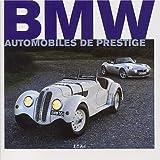 echange, troc Martin Buckley, Nick Dimbleby - BMW : Automobiles de prestige