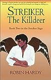Streiker: The Killdeer (158736042X) by Hardy, Robin