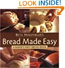 Bread Made Easy: A Baker's First Bread Book