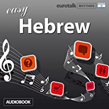 Rhythms Easy Hebrew Audiobook by  EuroTalk Ltd Narrated by Jamie Stuart