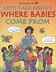 Let's Talk About Where Babies Come from