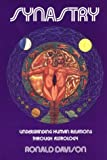 img - for Synastry: Understanding Human Relations Through Astrology book / textbook / text book