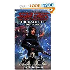 The Battle of Betazed (Star Trek Next Generation (Unnumbered)) by Charlotte Douglas and Susan Kearney