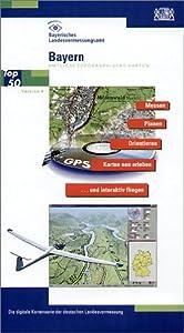 Bayern Nord und Süd 1 : 50 000. Amtliche topographische Karte. CD-ROM für Windows ME/NT/2000/XP: Messen, Planen, Orientieren, Karte neu erleben und interaktiv fliegen, 3D-Darstellung incl 3D-Brille