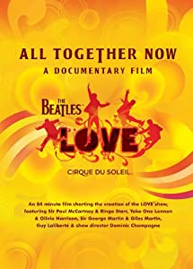All Together Now: A Documentary Film
