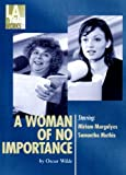 A Woman of No Importance (Library Edition Audio CDs)