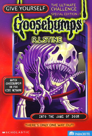 Into the Jaws of Doom: The Ultimate Challenge (Give Yourself Goosebumps Special), by R. L. Stine