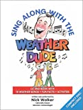 Sing Along with the Weather Dude