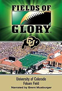 Fields of Glory: University of Colorado- Folsom Field