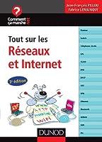 Tout sur les réseaux et Internet - 3e éd.