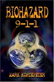 img - for Biohazard 9-1-1 book / textbook / text book