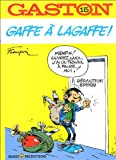 Gaffe à Lagaffe !