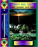 img - for Arian's Way Volume III: Long Journey Into Light book / textbook / text book