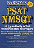 How to Prepare for the Psat/Nmsqt: How to Prepare for the Preliminary Sat/National Merit Scholarship Qualifying Test (9th Edition) (0812096398) by Brownstein, Samuel C.