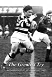 Anthony J. Quinn The greatest try: Former Widnes Rugby League Player Dennis O'Neill and Widness RLFC in the Late 1960s and Early 1970s