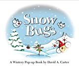 Snow Bugs: A Wintery Pop-up Book (Bugs in a Box Books)
