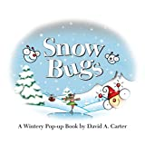 Snow Bugs: A Wintery Pop-up Book (Bugs in a Box Books) ~ David A. Carter