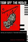 Tear Off the Masks!: Identity and Imposture in Twentieth-Century Russia (0691122458) by Fitzpatrick, Sheila