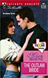 Outlaw Bride (The Texas Brand) (Harlequin Romantic Suspense) (0373079672) by Maggie Shayne