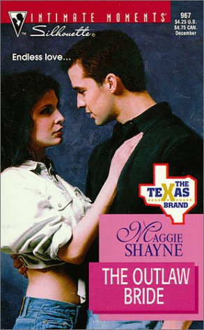 Image for Outlaw Bride (The Texas Brand) (Silhouette Intimate Moments, 967)