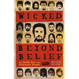WICKED BEYOND BELIEF - The Hunt for the Yorkshire Ripper