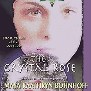 The Crystal Rose Audiobook