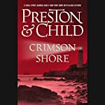 Crimson Shore | Douglas Preston,Lincoln Child
