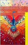 El vuelo del Fenix (Spanish Edition)