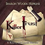 Killertrust | Sharon Woods Hopkins