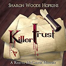 Killertrust (       UNABRIDGED) by Sharon Woods Hopkins Narrated by Cynthia Hemminger