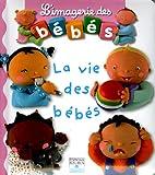 echange, troc Emilie Beaumont, Nathalie Bélineau, Christelle Mekdjian - La vie des bébés ; Les fruits
