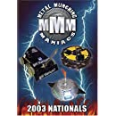 Metal Munching Maniacs - 2003 Nationals