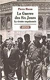 echange, troc Pierre Hazan - 1967, la guerre des Six Jours