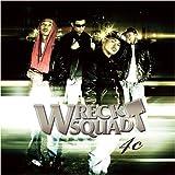 WRECK SQUAD / 4c