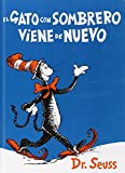 El Gato Con Sombrero Viene de Nuevo = The Cat in the Hat Comes Back (I Can Read It All by Myself Beginner Books) (Spanish Edition)