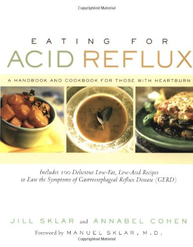acid_reflux - Eating for Acid Reflux A Handbook and Cookbook - 1569244928