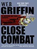 Close Combat: Close Combat Book VI (The Corps series)