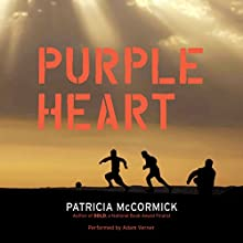 Purple Heart (       UNABRIDGED) by Patricia McCormick Narrated by Adam Verner