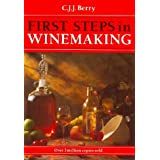 First Steps in Winemakingby C. J. J. Berry