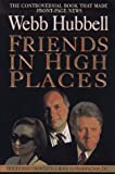 Friends in High Places: Our Journey from Little Rock to Washington, D.C.
