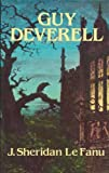 Guy Deverell (0486246183) by Le Fanu, Joseph Sheridan